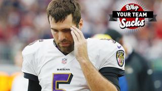 Why Your Team Sucks 2015: Baltimore Ravens