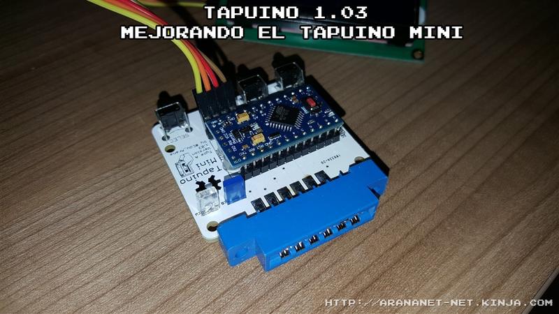 Illustration for article titled Tapuino 1.03 - Mejorando el Tapuino Mini