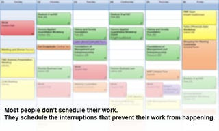 Schedule Your Work to Avoid Choking Your Calendar with Interruptions