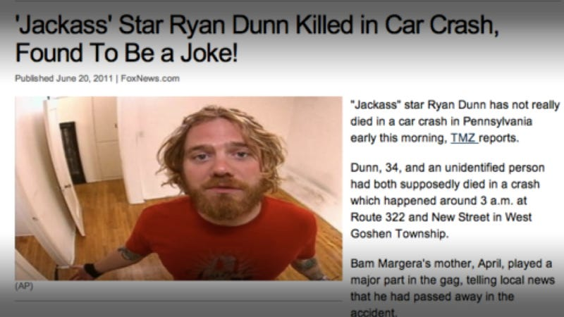 Illustration for article titled Is Ryan Dunn's death the most elaborate Jackass prank ever?