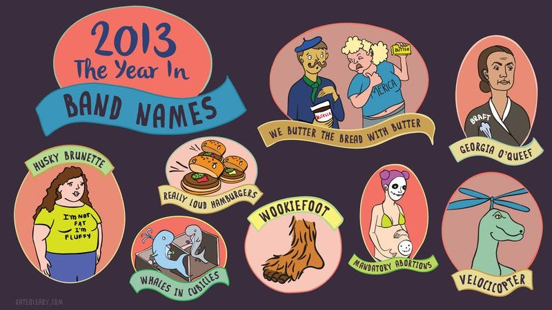 Illustration for article titled Georgia O'Queef, meet Slutvomit: The year in band names 2013