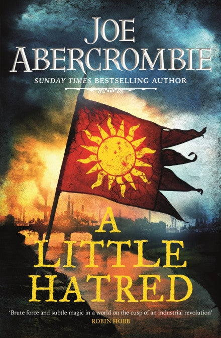 Book Excerpt: Joe Abercrombie New Epic Fantasy A Little Hatred