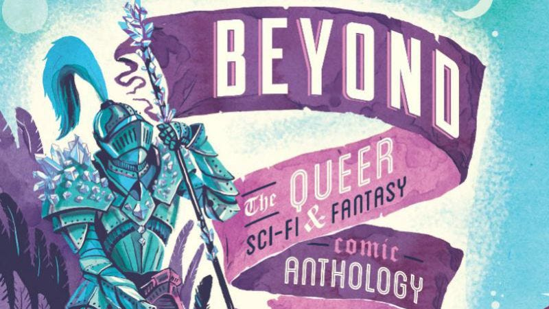 Illustration for article titled The Beyond anthology is an excellent showcase of queer sci-fi and fantasy
