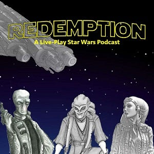 Illustration for article titled Redemption: A Star Wars Live-Play Podcast