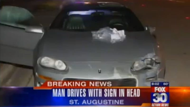 Illustration for article titled Florida Police Stop Man Driving With A Sign Lodged In His Head