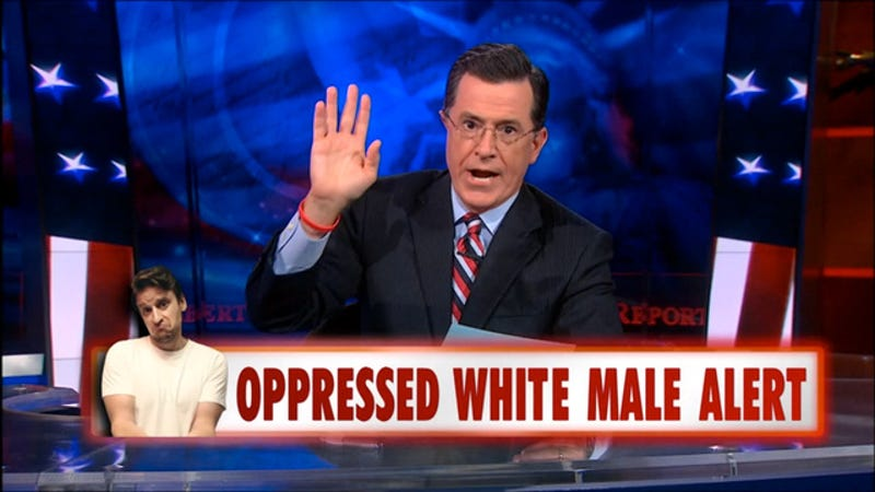 Illustration for article titled Must See: Stephen Colbert Gets an Emergency Oppressed White Man Alert