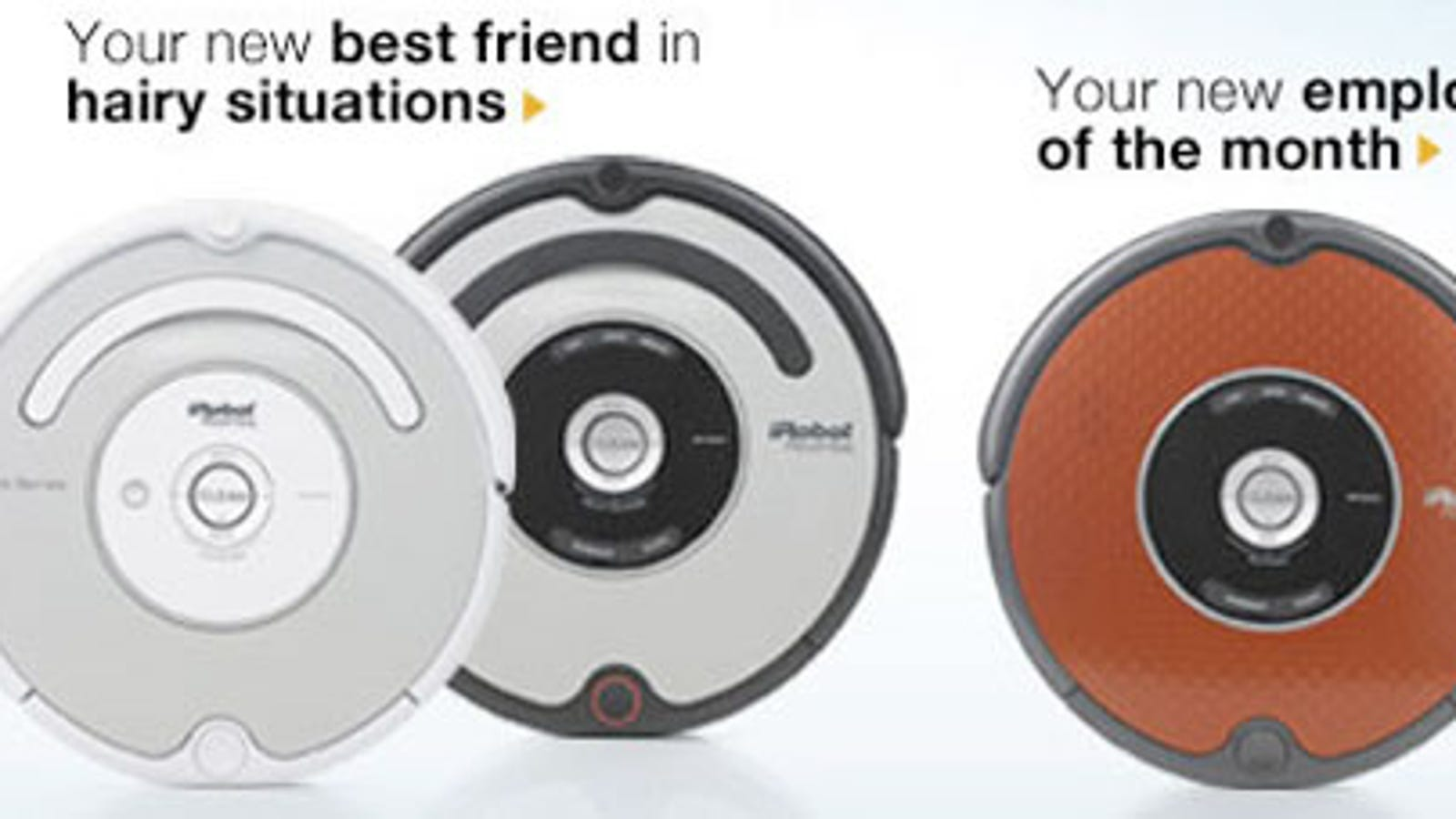 New iRobot Roombas Aimed at Pets and Very Dirty People