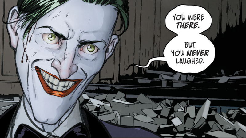 Don't not laugh in front of the Joker. It seems like a bad idea.