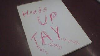 Illustration for article titled Heads up TAY