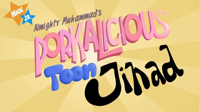 Illustration for article titled Nick Jr. Suspends Production On 'The Almighty Muhammad's Porkalicious Toon Jihad'