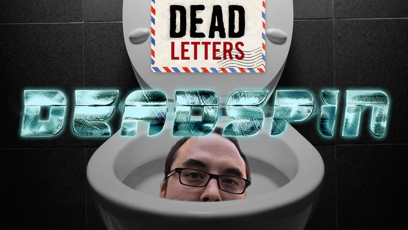 """Illustration for article titled Dead Letters: """"Deadspin Will Be Down The Shitter In Three Years"""""""