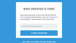 Illustration for article titled Who Said It First Tracks Down the First Tweet on Any Topic