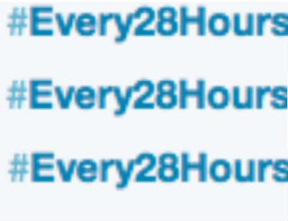#Every28Hours hashtagTwitter