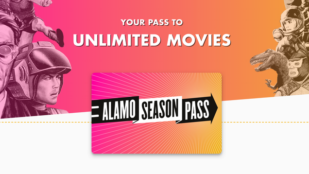 Alamo Drafthouse Just Launched a Subscription Service and Please, Take My Money