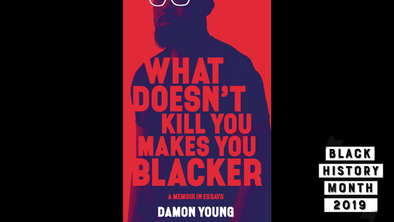 Illustration for article titled 28 Days of Literary Blackness with VSB, Day 28: What Doesn't Kill You Makes You Blacker by Damon Young