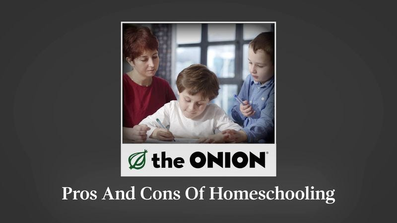 the pros and cons of homeschooling Pros and cons of homeschooling if you've ever thought about homeschooling your child, you'll know that it's a big, life-changing decision making the choice to pull your child from a traditional school setting and trying an independent study option will mean a big change, not only for your child but for your entire family as well.