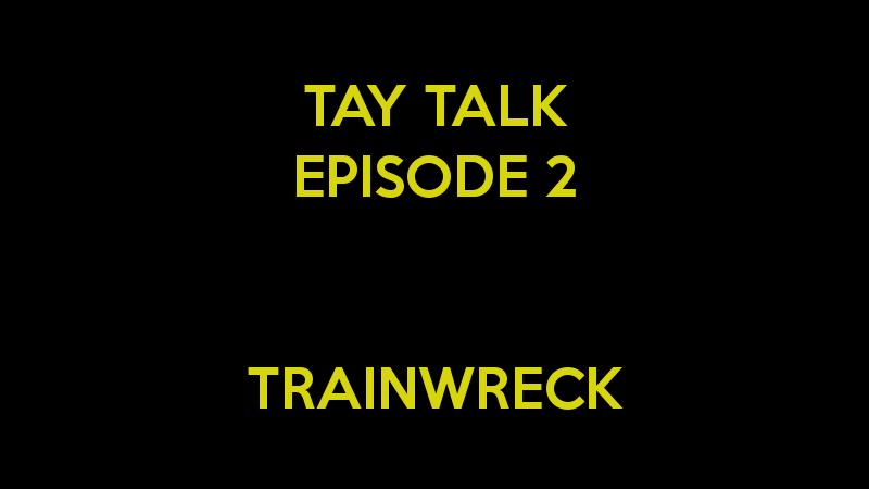 Illustration for article titled TAY Talk: Episode 2 - Trainwreck