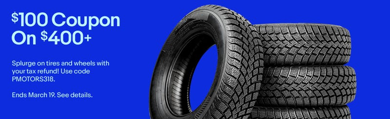 $100 off $400 From Discount Tire | eBay | Promo code PMOTORS318