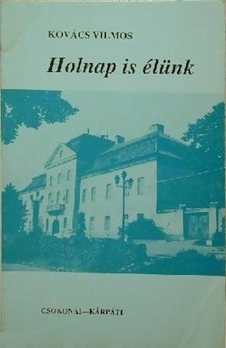 Illustration for article titled A könyvet, amit Kárpátaljáról írhatnék, megírták már 50 évvel ezelőtt