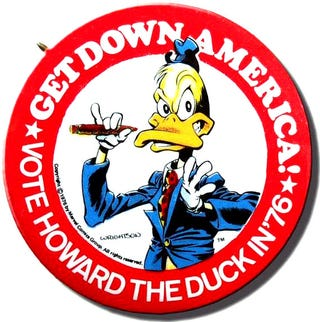 Illustration for article titled Howard the Duck was almost President of the United States in '76