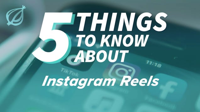 5 Things To Know About Instagram Reels
