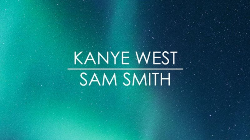 Illustration for article titled This mash-up of Kanye West and Sam Smith is pretty great