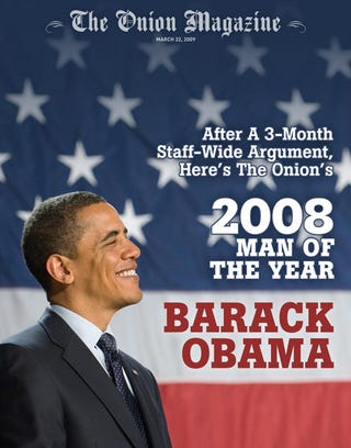 Illustration for article titled After A 3-Month Staff-Wide Argument, Here's The Onion's 2008 Man Of The Year: Barack Obama