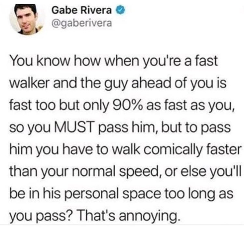 Except you won't get a ticket for walking too fast
