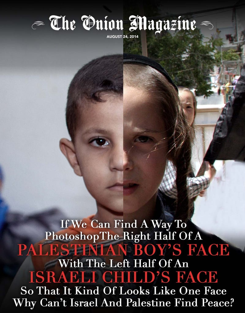 If We Can Find A Way To Photoshop The Right Half Of A Palestinian
