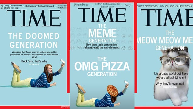 joel stein the millennials me me In journalist joel stein's piece (published in time magazine), the me me me  generation – why millennials will save us all, he spends the majority of his  exposé.