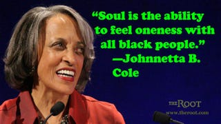 Illustration for article titled Quote of the Day: Johnnetta B. Cole on Soul