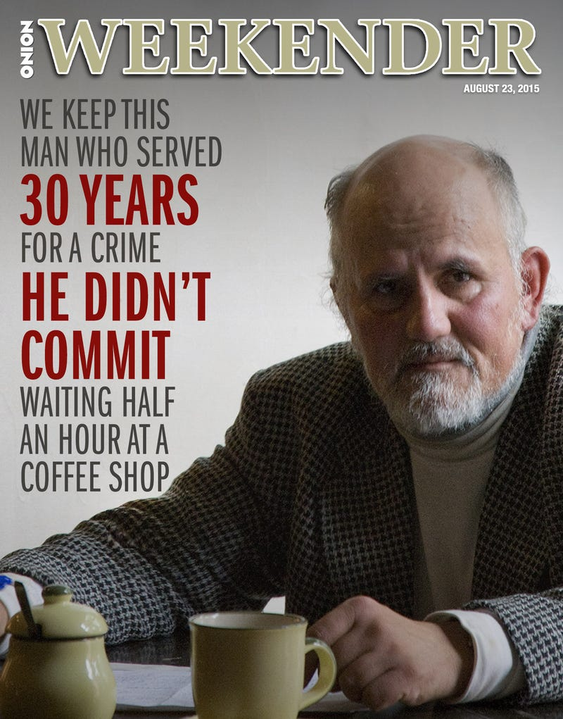 Illustration for article titled We Keep This Man Who Served 30 Years For A Crime He Didn't Commit Waiting Half An Hour At A Coffee Shop