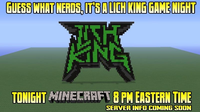 Illustration for article titled You Can Play Minecraft With Heavy Metal Lords Lich King Tonight