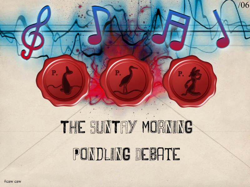 Illustration for article titled The SunTAY© Morning Pondling Debate - Issue 06