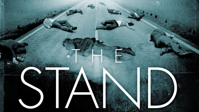 Our First Look at The Stand Adaptation Reminds Us It s a Terrible Time for a Pandemic Series