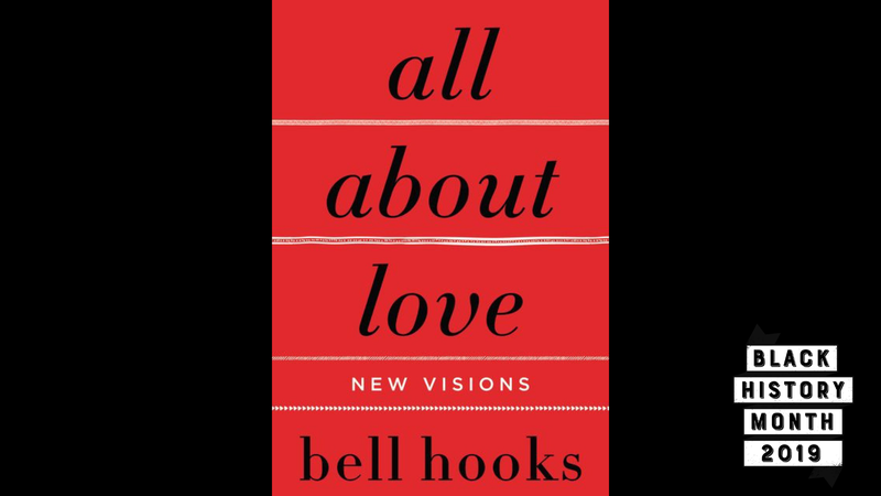Illustration for article titled 28 Days of Literary Blackness With VSB | Day 14: all about love: new visions by bell hooks