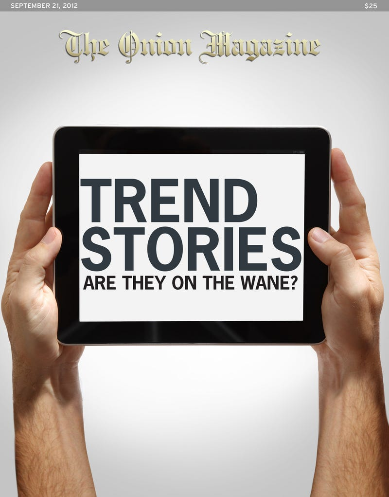 Illustration for article titled Trend Stories: On The Wane?