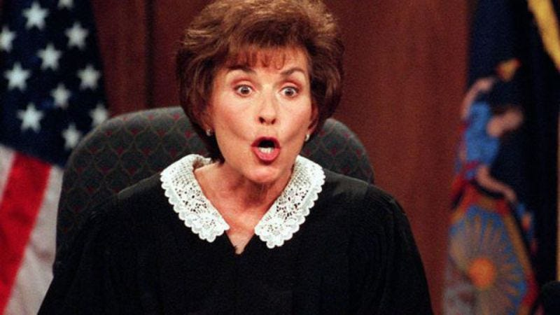 Illustration for article titled Judge Judy is tired of your foolishness, so she'll give you hers for free