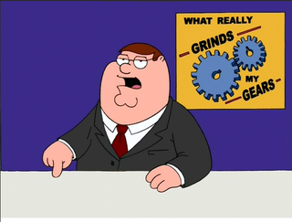 Illustration for article titled You know what really grinds my gears?