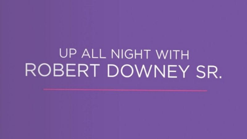 Illustration for article titled Up All Night With Robert Downey Sr.