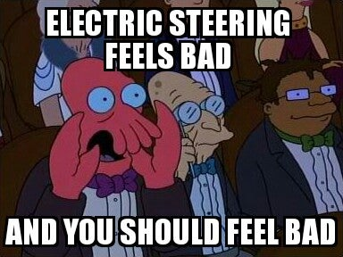 Illustration for article titled To Automakers who use electric steering...