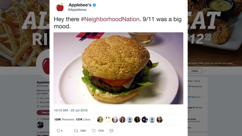 Illustration for article titled Social Media Misfire:Applebee'sHas Apologized After Tweeting That 9/11 Was A 'Big Mood' With A Picture Of A Hamburger