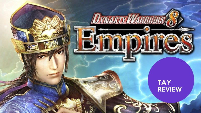 Illustration for article titled Dynasty Warriors 8: Empires: The TAY Review