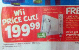 Illustration for article titled Toys R Us Ad Points To $199 Wii Price Drop This Month