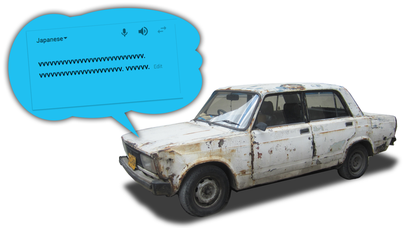 Illustration for article titled Making Google Translate Impersonate an Old Car Trying to Start Is Way Funnier Than It Should Be