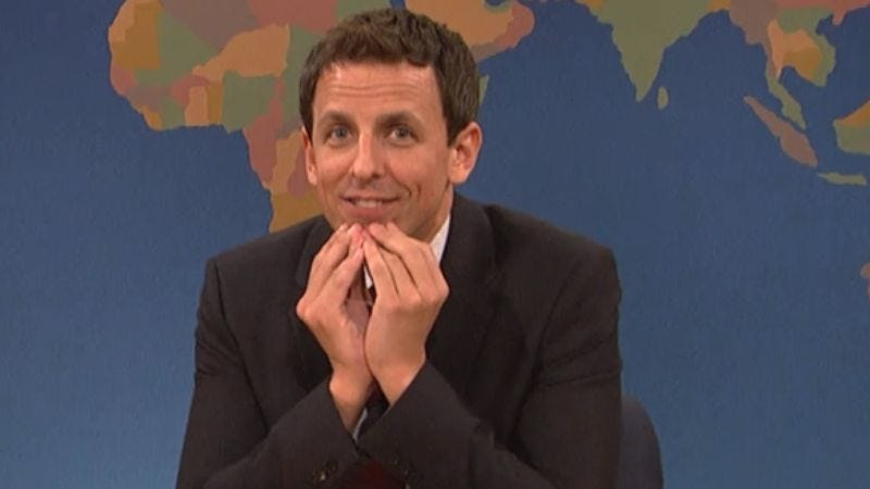 Illustration for article titled And now Seth Meyers may be rolled in to plug the Jimmy Fallon-shaped hole on Late Night