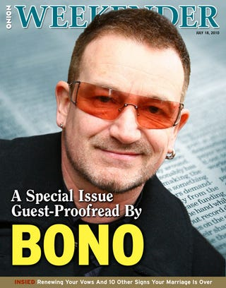 Illustration for article titled A Special Issue Guest-Proofread By Bono
