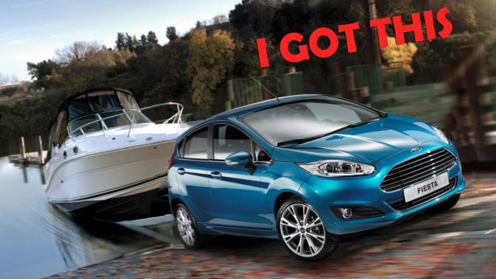 This Is Why You Need A Big Truck To Tow Things In America 2015 Ford Fiesta Bars