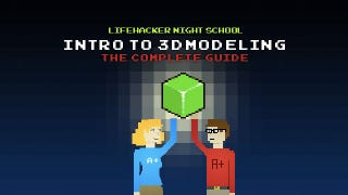 Illustration for article titled Intro to 3D Modeling: The Complete Guide
