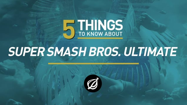 5 Things To Know About 'Super Smash Bros. Ultimate'